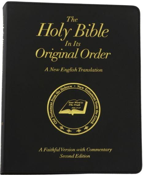 De Heilige Bijbel - NU - In Oorspronkelijke Volgorde!
